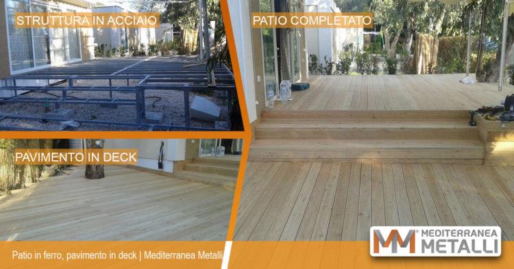 Patio in ferro con pavimento in deck: guarda i nuovi lavori